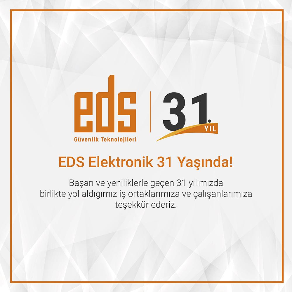 EDS Elektronik 31 Yaşında!